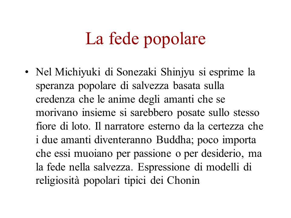 La fede popolare Nel Michiyuki di Sonezaki Shinjyu si esprime la speranza popolare di salvezza basata sulla credenza che le anime degli amanti che se