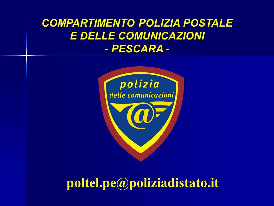 poltel.pe@poliziadistato.it COMPARTIMENTO POLIZIA POSTALE E DELLE COMUNICAZIONI - PESCARA -