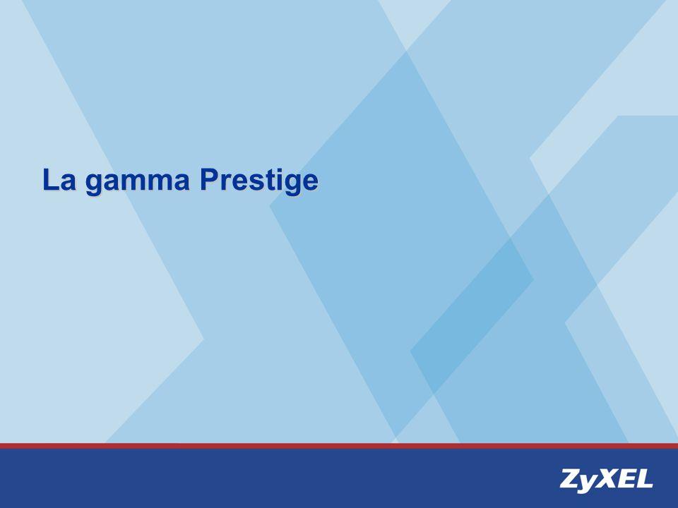 La gamma Prestige