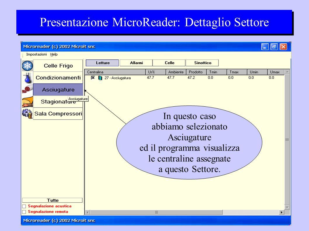 Presentazione MicroReader: Dettaglio Settore In questo caso abbiamo selezionato Asciugature ed il programma visualizza le centraline assegnate a questo Settore.
