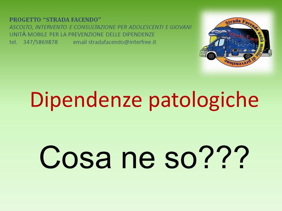 Allucinogeni Lsd (dalla segale cornuta) Mescalina (principio attivo del peyote) Psilocibina,… No dipendenza fisica, né psichica Leffetto dura dalle 4 alle 12 ore
