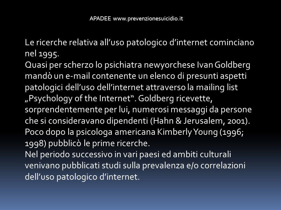 Le ricerche relativa alluso patologico dinternet cominciano nel 1995. Quasi per scherzo lo psichiatra newyorchese Ivan Goldberg mandò un e-mail conten