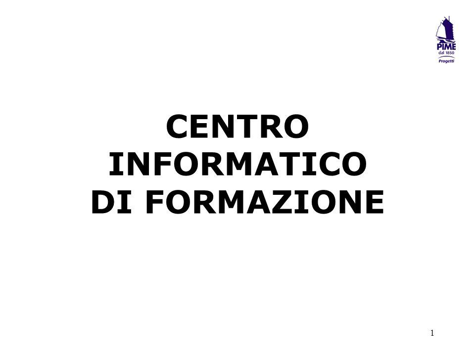 1 CENTRO INFORMATICO DI FORMAZIONE