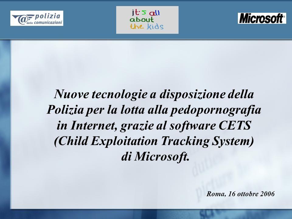 Nuove tecnologie a disposizione della Polizia per la lotta alla pedopornografia in Internet, grazie al software CETS (Child Exploitation Tracking Syst