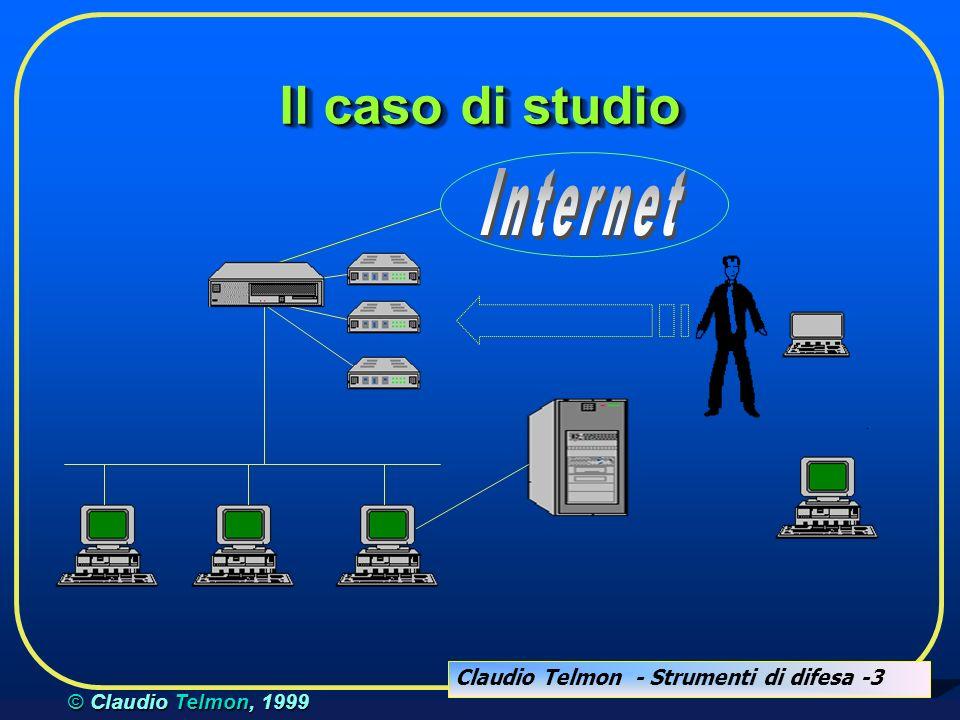 Claudio Telmon - Strumenti di difesa -3 © Claudio Telmon, 1999 Il caso di studio