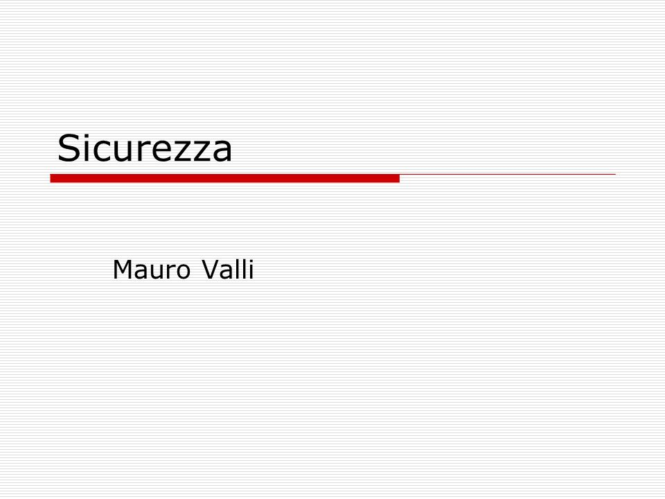 Sicurezza Mauro Valli