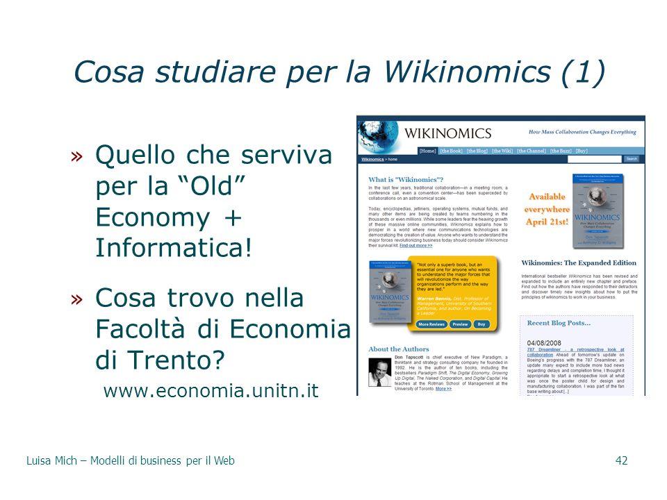 Cosa studiare per la Wikinomics (1) » Quello che serviva per la Old Economy + Informatica! » Cosa trovo nella Facoltà di Economia di Trento? www.econo