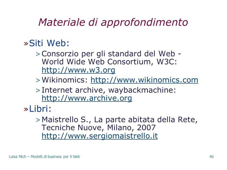 Materiale di approfondimento » Siti Web: > Consorzio per gli standard del Web - World Wide Web Consortium, W3C: http://www.w3.org http://www.w3.org >