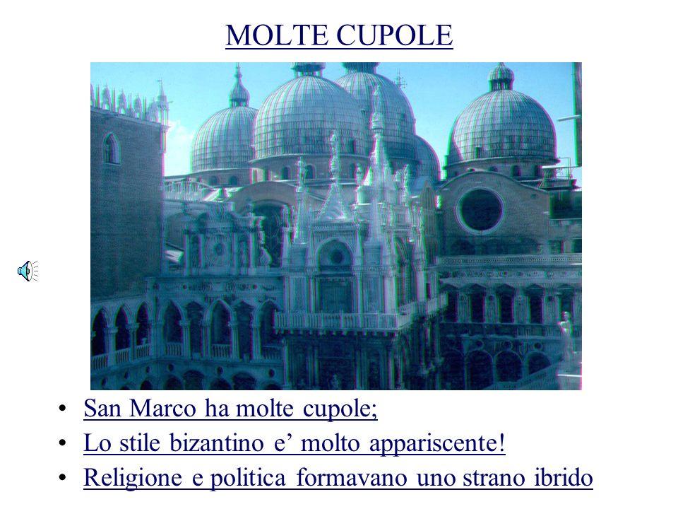 UNALTRA VISTA DELLA CUPOLA Ecco unaltra vista della cupola;Ecco unaltra vista della cupola; Hai notalo lo stile bizantino e arabo?Hai notalo lo stile