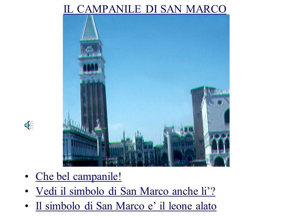 IL CAMPANILE DI SAN MARCO Che bel campanile.Vedi il simbolo di San Marco anche li.