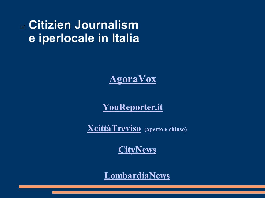 Citizien Journalism e iperlocale in Italia AgoraVox YouReporter.it XcittàTrevisoYouReporter.it XcittàTreviso (aperto e chiuso) CityNews CityNews LombardiaNews