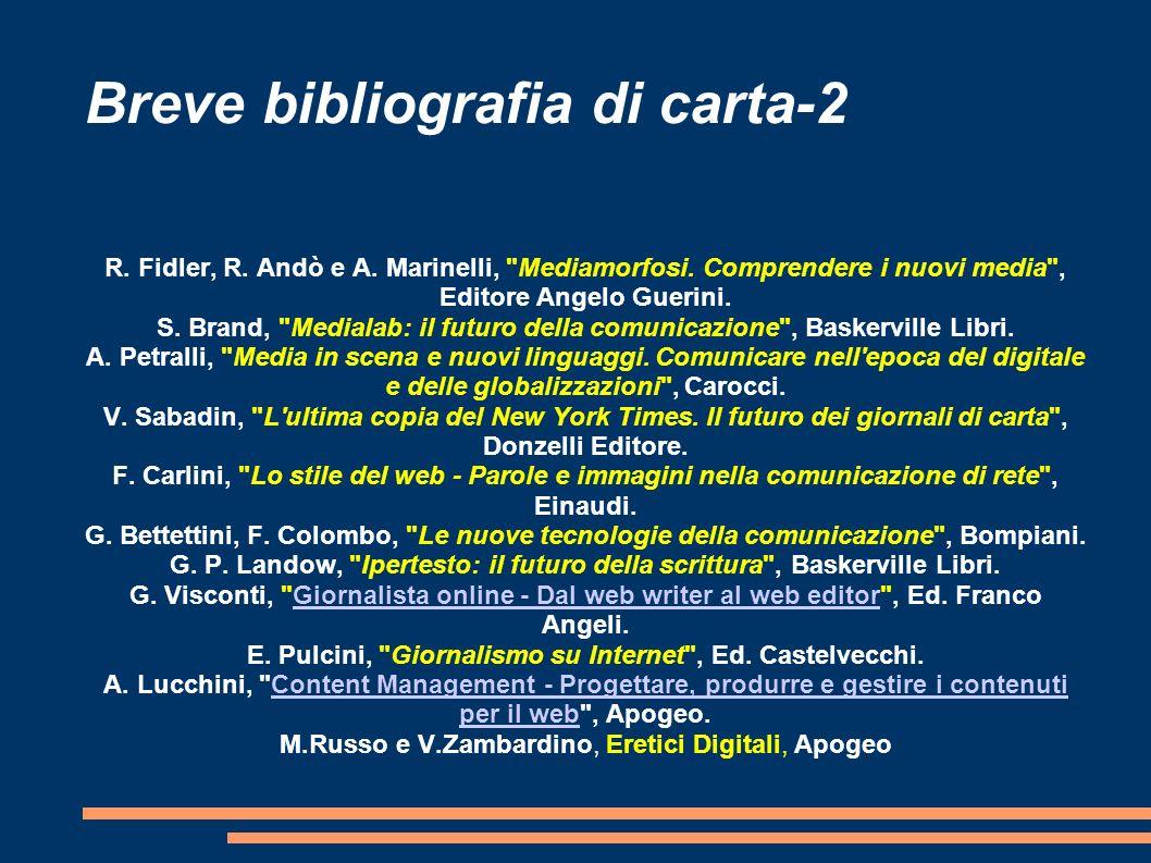 Breve bibliografia di carta-2 R.Fidler, R. Andò e A.