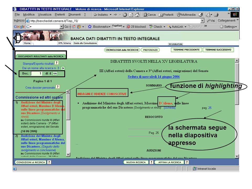 la schermata segue nella diapositiva appresso funzione di highlighting