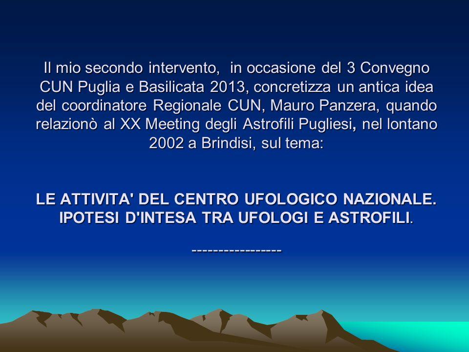 Il mio secondo intervento, in occasione del 3 Convegno CUN Puglia e Basilicata 2013, concretizza un antica idea del coordinatore Regionale CUN, Mauro