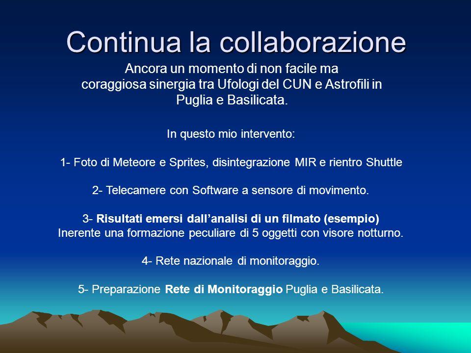 Continua la collaborazione Ancora un momento di non facile ma coraggiosa sinergia tra Ufologi del CUN e Astrofili in Puglia e Basilicata. In questo mi