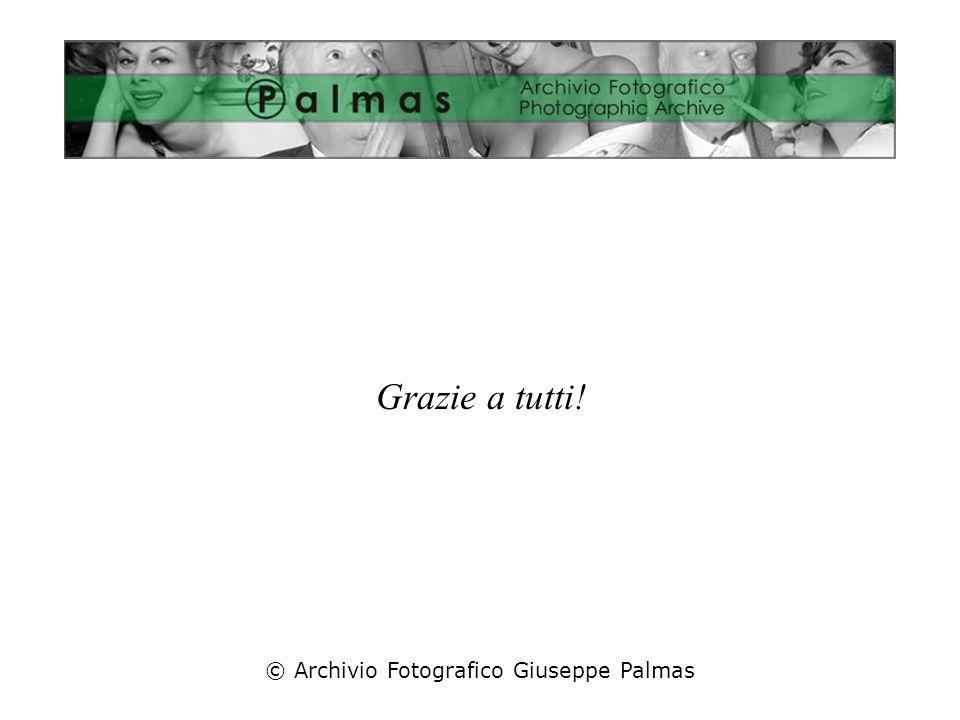 © Archivio Fotografico Giuseppe Palmas Grazie a tutti!