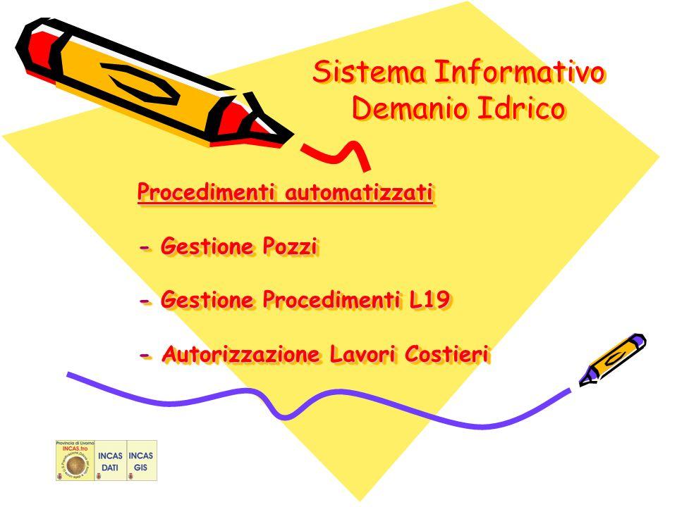 Sistema Informativo Demanio Idrico Procedimenti automatizzati - Gestione Pozzi - Gestione Procedimenti L19 - Autorizzazione Lavori Costieri