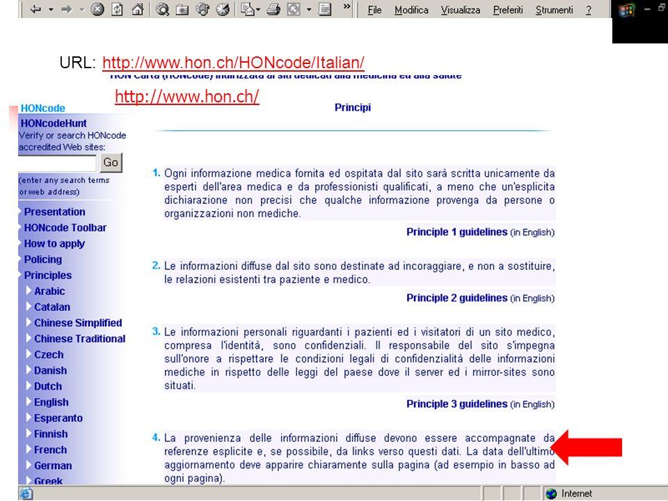 URL: http://www.hon.ch/HONcode/Italian/http://www.hon.ch/HONcode/Italian/ http://www.hon.ch/