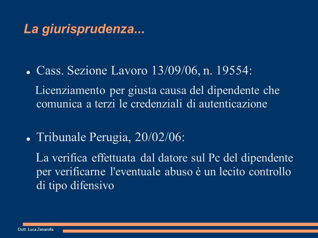 La giurisprudenza... Cass. Sezione Lavoro 13/09/06, n.