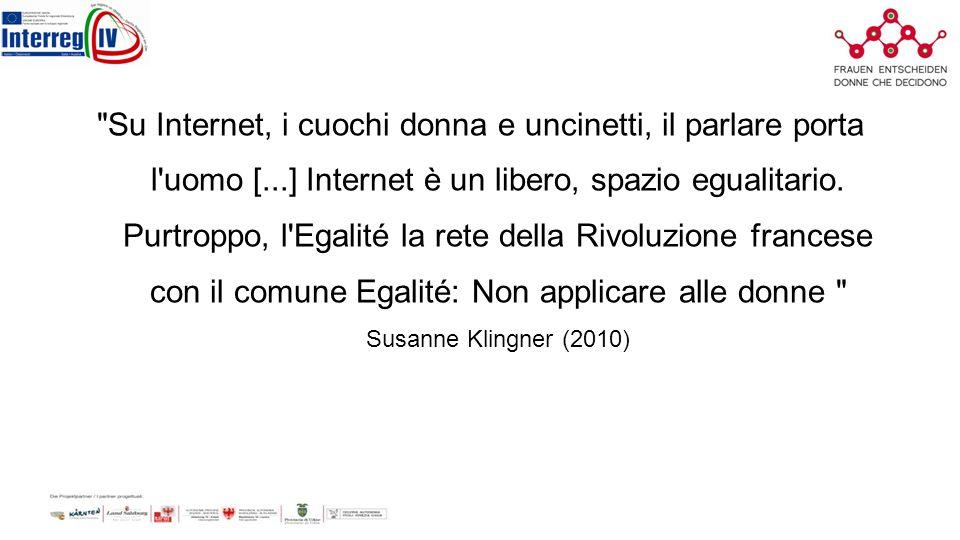 Su Internet, i cuochi donna e uncinetti, il parlare porta l uomo [...] Internet è un libero, spazio egualitario.