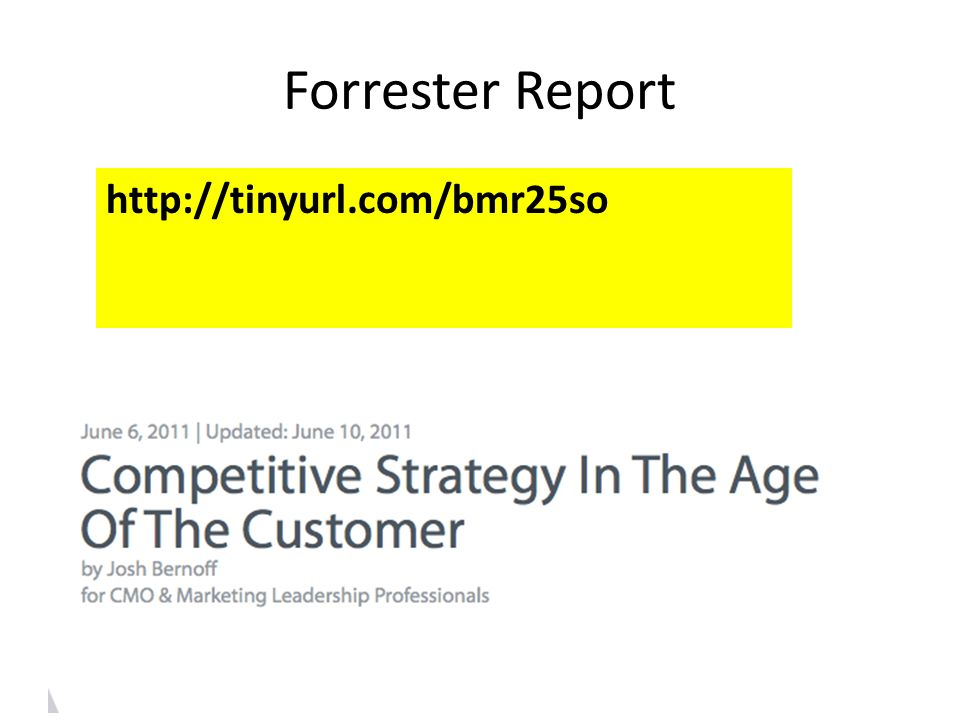 Forrester Report http://tinyurl.com/bmr25so
