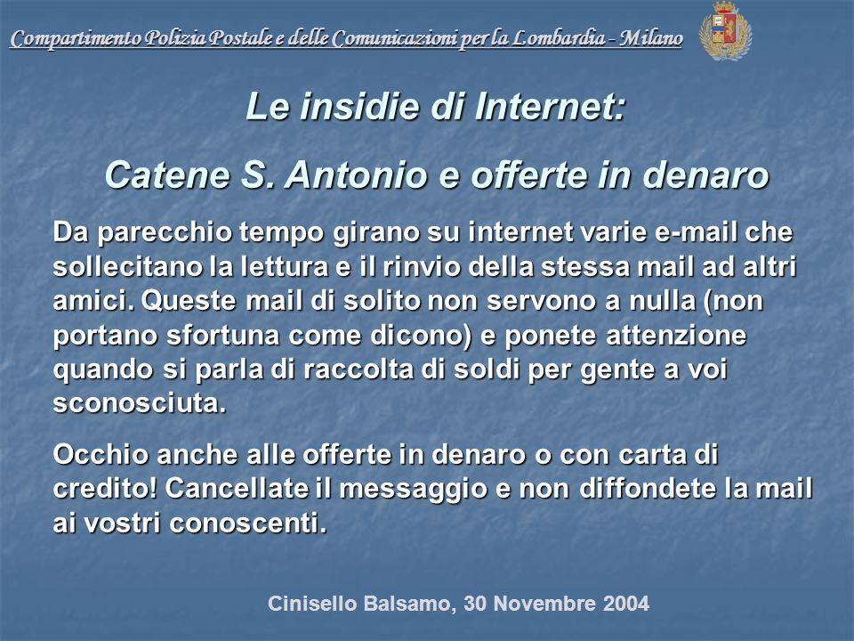 Compartimento Polizia Postale e delle Comunicazioni per la Lombardia - Milano Le insidie di Internet: Catene S.
