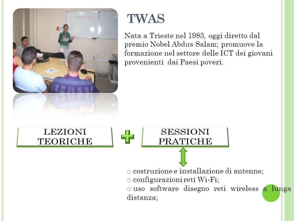 TWAS Nata a Trieste nel 1983, oggi diretto dal premio Nobel Abdus Salam; promuove la formazione nel settore delle ICT dei giovani provenienti dai Paesi poveri.