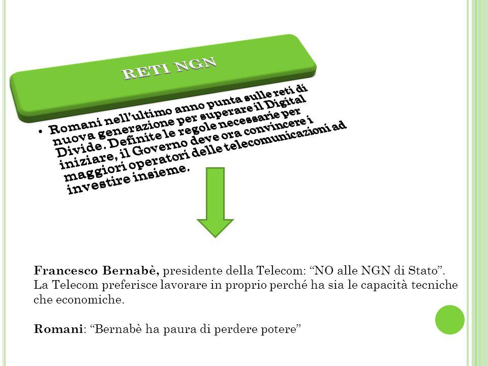 Francesco Bernabè, presidente della Telecom: NO alle NGN di Stato.