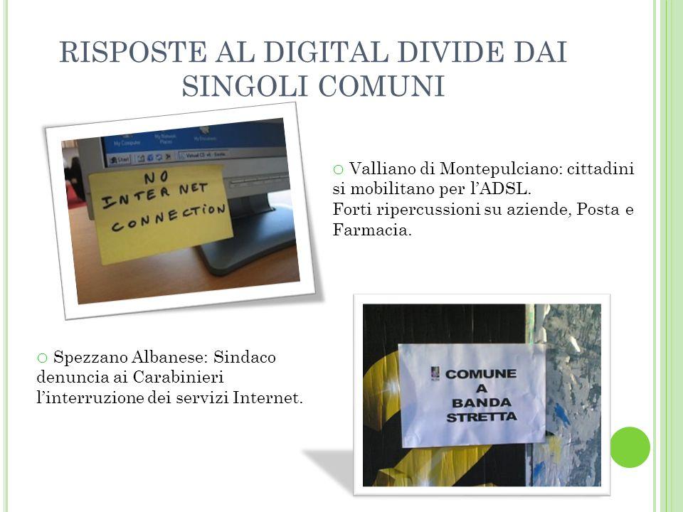 RISPOSTE AL DIGITAL DIVIDE DAI SINGOLI COMUNI o Valliano di Montepulciano: cittadini si mobilitano per lADSL.