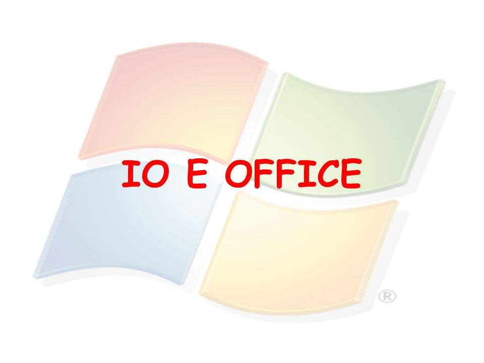 IO E OFFICE