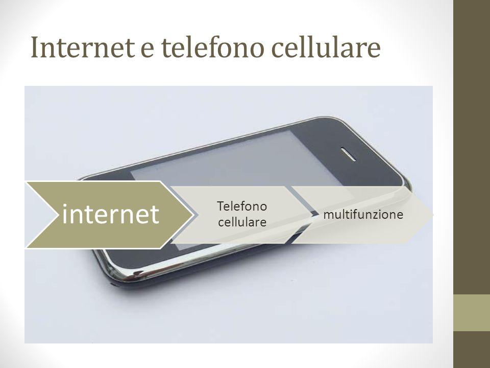 Internet e telefono cellulare internet Telefono cellulare multifunzione