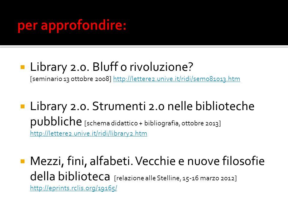 Library 2.0. Bluff o rivoluzione.