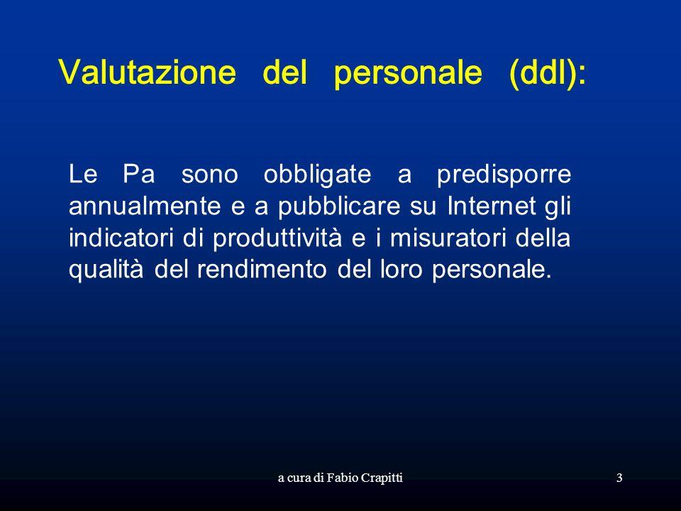 Valutazione del personale (ddl): Le Pa sono obbligate a predisporre annualmente e a pubblicare su Internet gli indicatori di produttività e i misurato