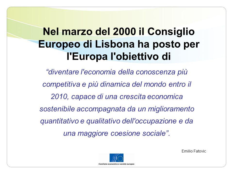 Nel marzo del 2000 il Consiglio Europeo di Lisbona ha posto per l Europa l obiettivo di diventare l economia della conoscenza più competitiva e più dinamica del mondo entro il 2010, capace di una crescita economica sostenibile accompagnata da un miglioramento quantitativo e qualitativo dell occupazione e da una maggiore coesione sociale.
