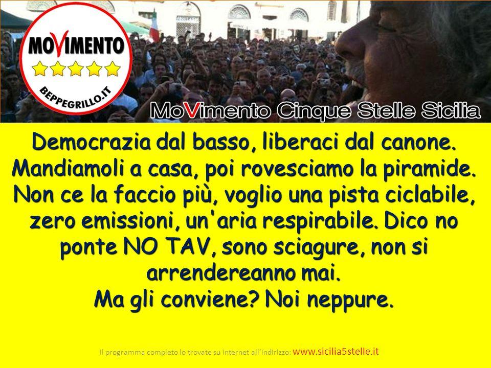 Il merito va a chi di città in città, supporta il movimento, organizza dei meet-up, le liste civiche, la carta di Firenze, V-day, la controinformazione indipendente.