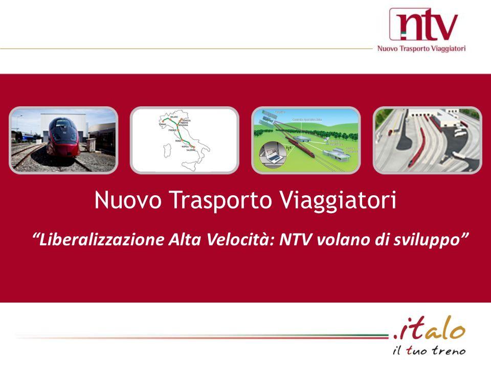 Nuovo Trasporto Viaggiatori Liberalizzazione Alta Velocità: NTV volano di sviluppo