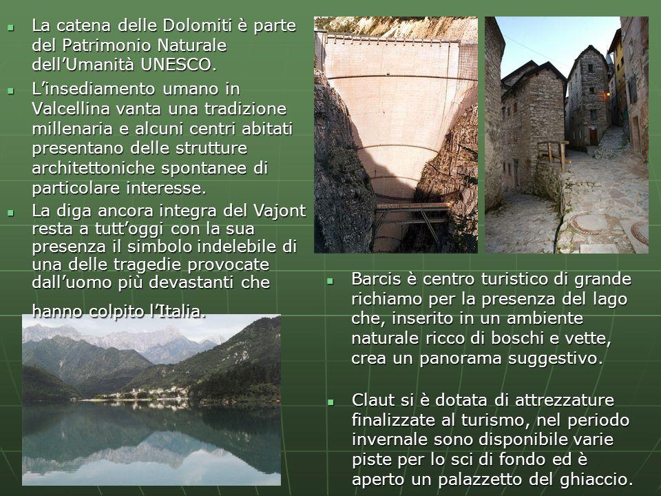 La catena delle Dolomiti è parte del Patrimonio Naturale dellUmanità UNESCO. La catena delle Dolomiti è parte del Patrimonio Naturale dellUmanità UNES