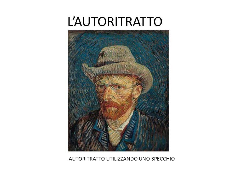 LAUTORITRATTO AUTORITRATTO UTILIZZANDO UNO SPECCHIO