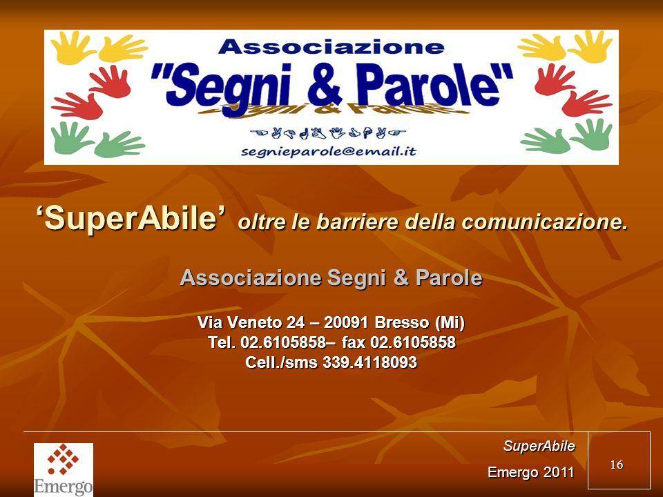 16 SuperAbile oltre le barriere della comunicazione.