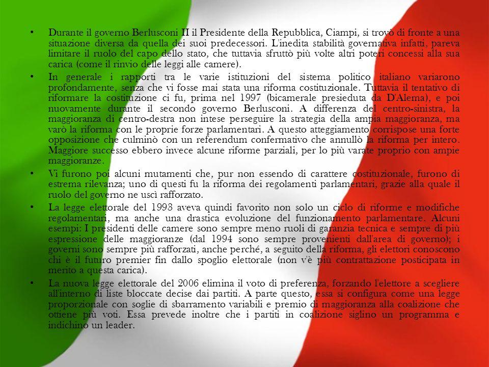 Durante il governo Berlusconi II il Presidente della Repubblica, Ciampi, si trovò di fronte a una situazione diversa da quella dei suoi predecessori.