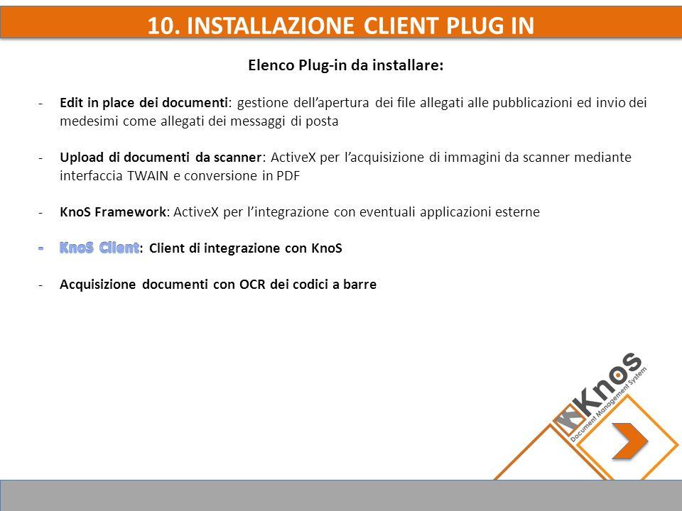 10. INSTALLAZIONE CLIENT PLUG IN