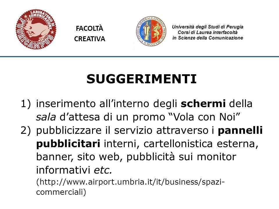Università degli Studi di Perugia Corsi di Laurea interfacoltà in Scienze della Comunicazione SUGGERIMENTI 1)inserimento allinterno degli schermi dell
