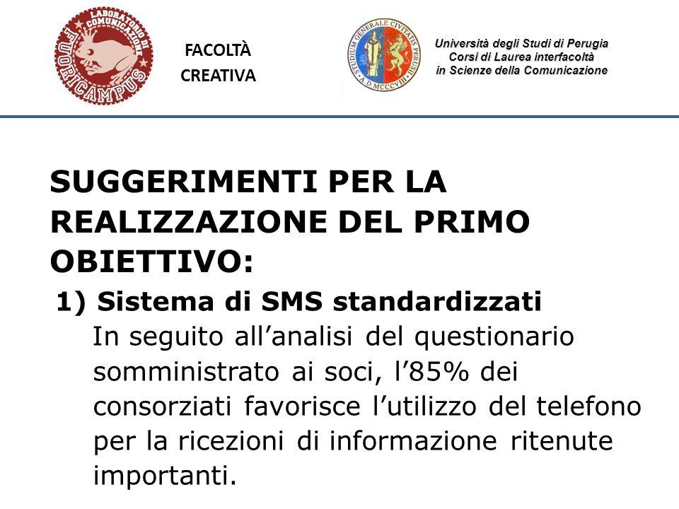 Università degli Studi di Perugia Corsi di Laurea interfacoltà in Scienze della Comunicazione SUGGERIMENTI PER LA REALIZZAZIONE DEL PRIMO OBIETTIVO: 1