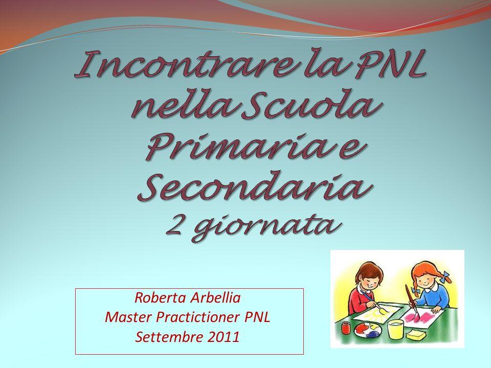 Roberta Arbellia Master Practictioner PNL Settembre 2011