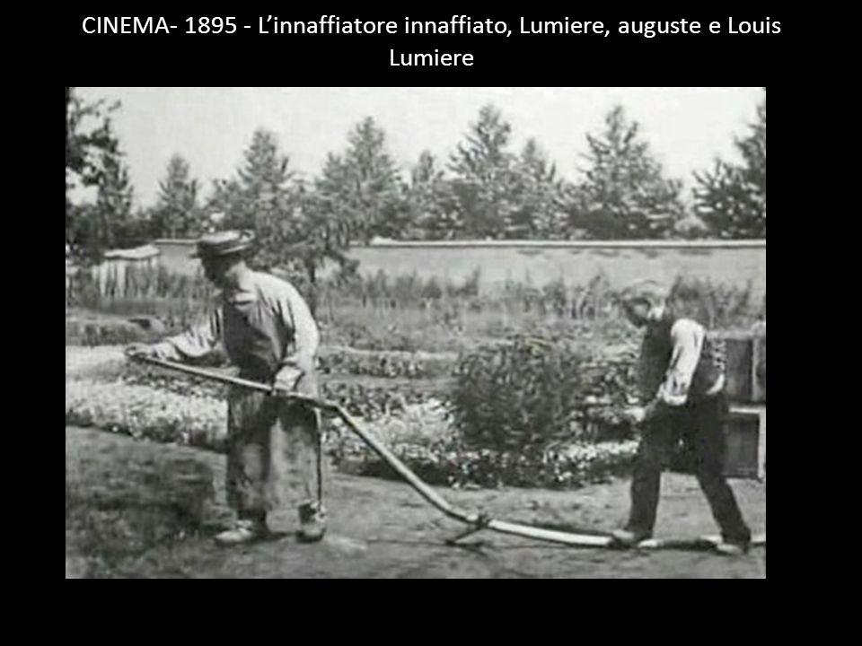 CINEMA- 1895 - Linnaffiatore innaffiato, Lumiere, auguste e Louis Lumiere
