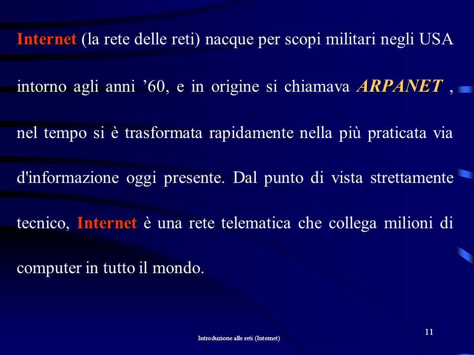 Introduzione alle reti (Internet) 10 I n t e r n e t POP Point Of Presence
