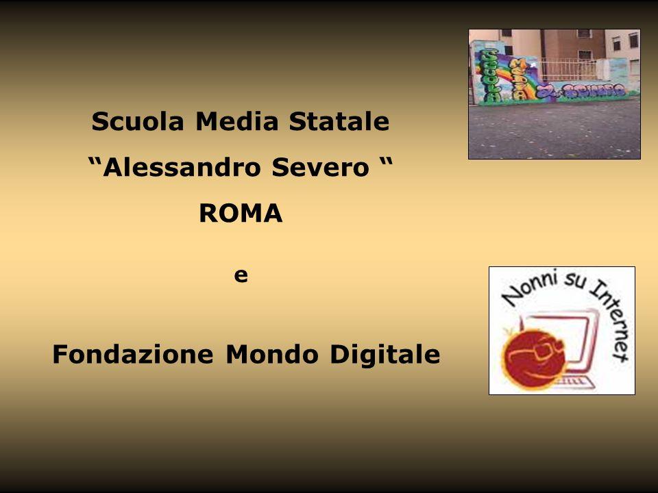 Scuola Media Statale Alessandro Severo ROMA e Fondazione Mondo Digitale