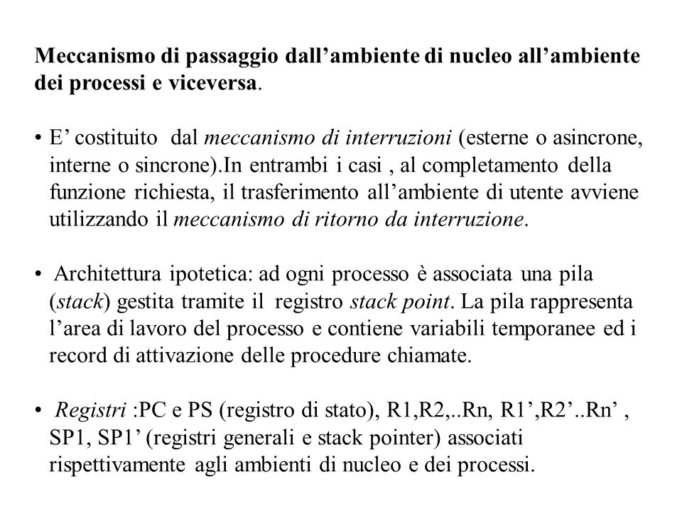 Meccanismo di passaggio dall'ambiente di nucleo all'ambiente dei processi e viceversa.
