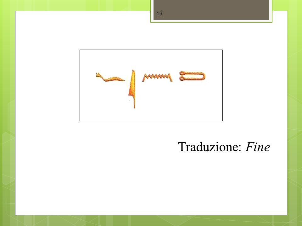 Traduzione: Fine 19