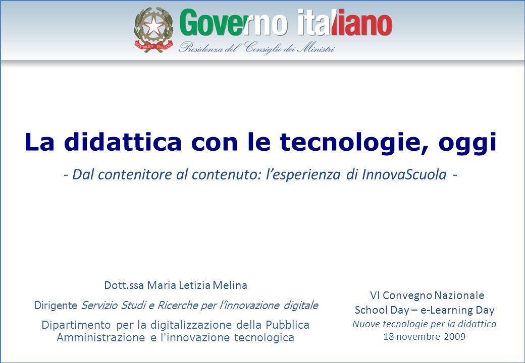 La didattica con le tecnologie, oggi - Dal contenitore al contenuto: l'esperienza di InnovaScuola - Dott.ssa Maria Letizia Melina Dirigente Servizio S